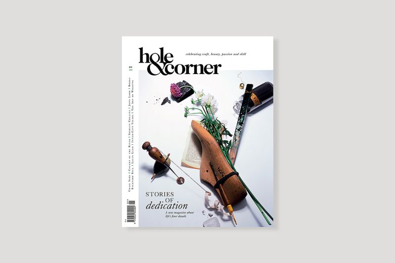 Hole & Corner magazine, Issue 1: Stories of dedication, 2013