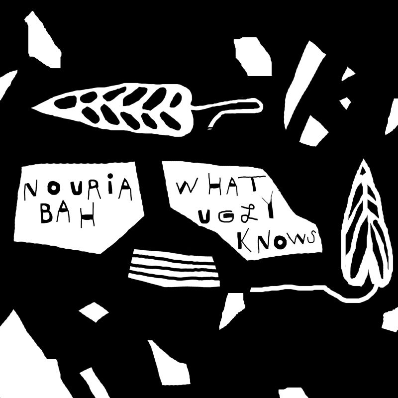 EP Cover / Nouria Bah - What Ugly Knows