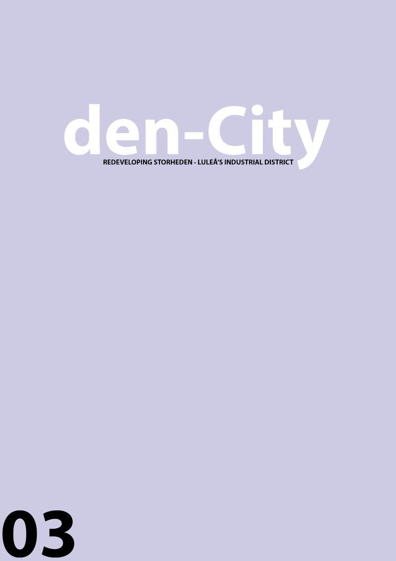 den-City: Redeveloping Storheden.