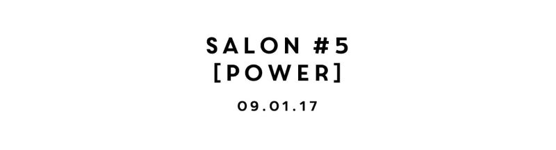The Quarter Club Salon # 5 [Power]