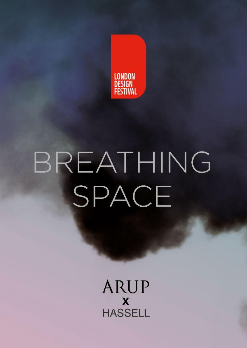 Breathing Space : London Design Festival 2017