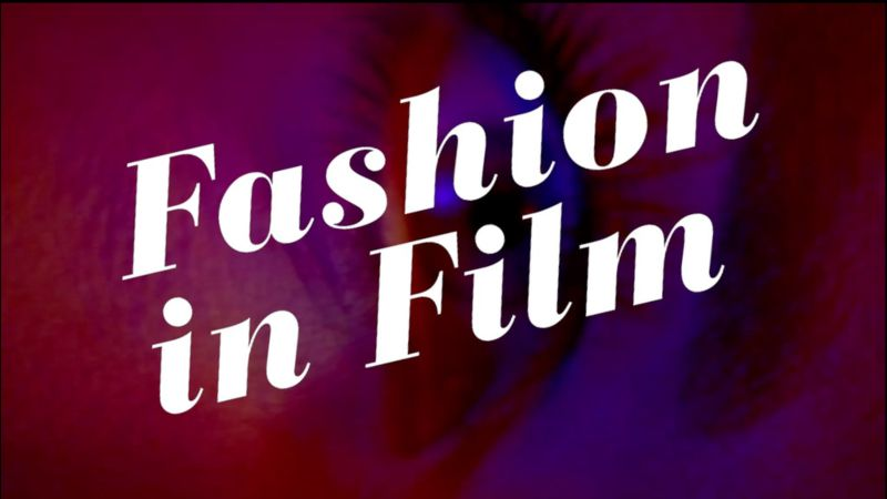 Central Saint Martins, Fashion in Film Festival 2013