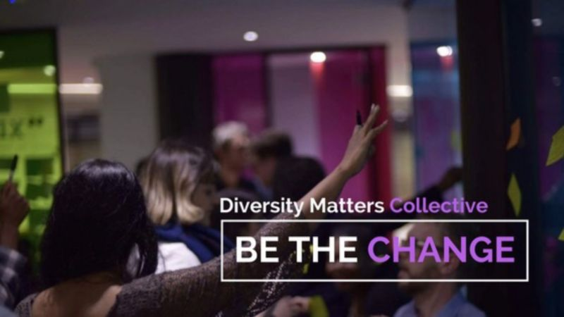 Diversity Matters Collective - Be the CHANGE!