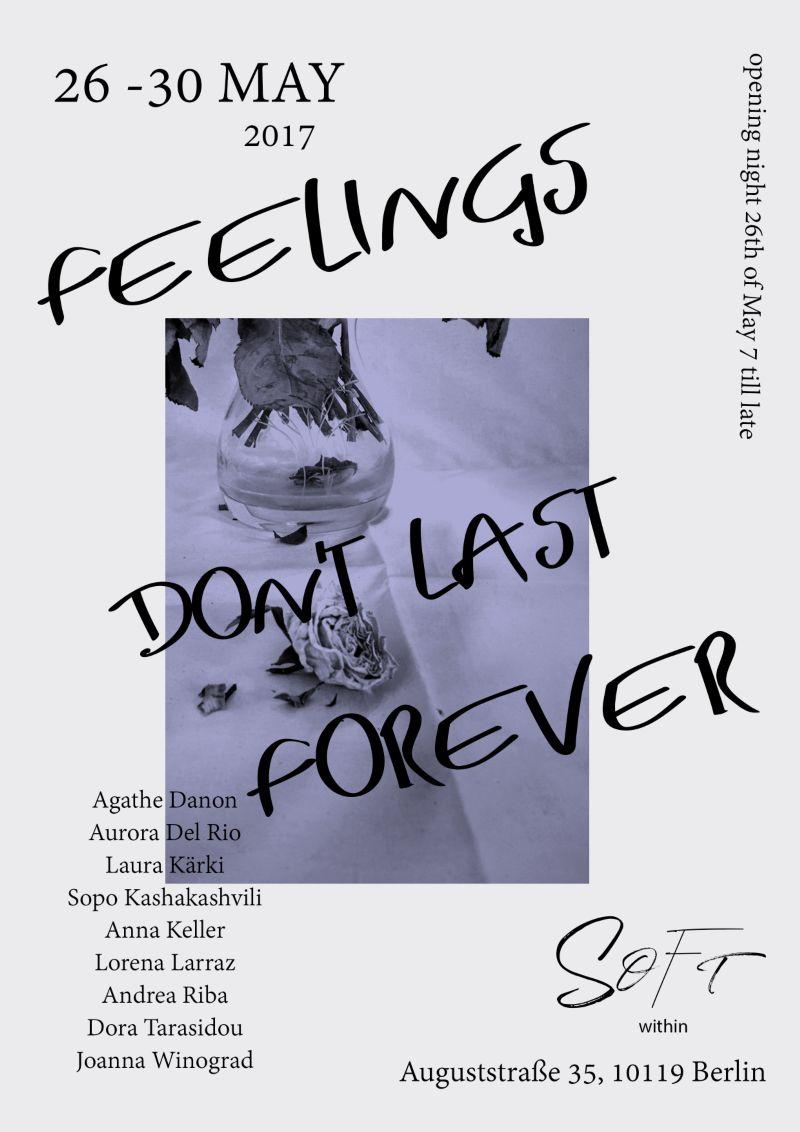 """""""Feelings Don't Last Forever"""""""