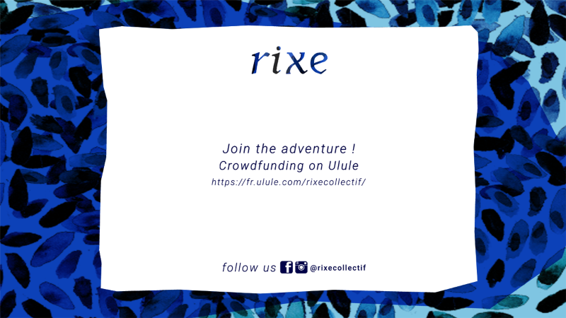 Crowdfunding for RIXE.
