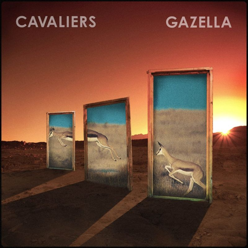Cavaliers - Gazella (E.P.)