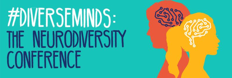 #DiverseMinds The Neurodiversity Conference - get tickets here