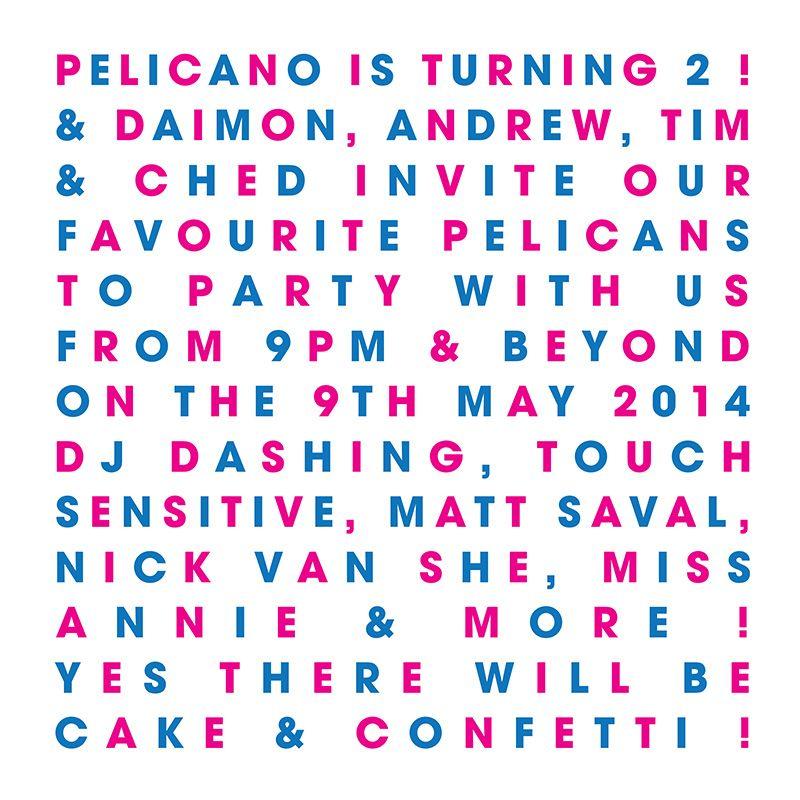Pelicano 2nd Birthday