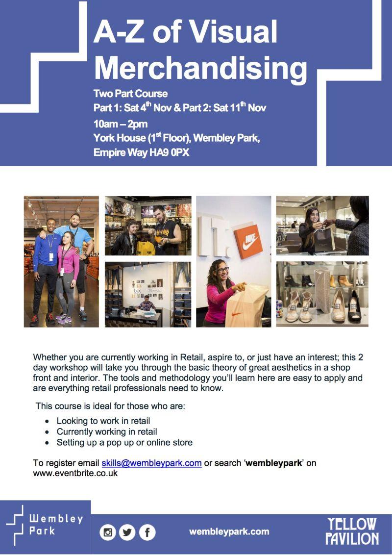 Visual Merchandising Workshop with Wembley Park