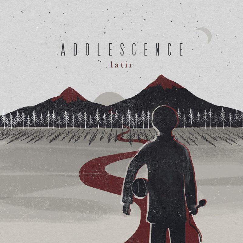Adolescence EP : Latir