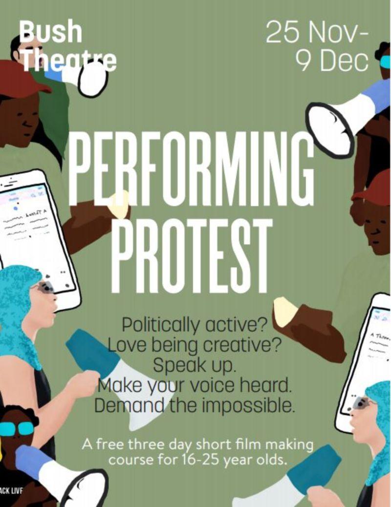 Performing Protest : Bush Theatre (Short Film)