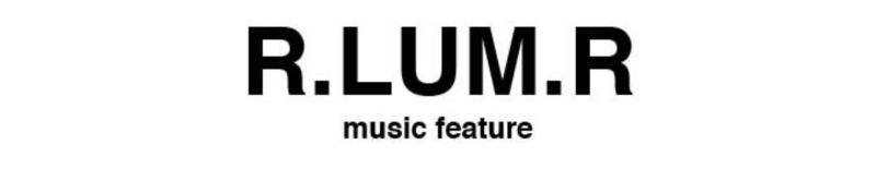 Interview with R.LUM.R for 1883 Magazine