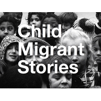 Child Migrant Stories