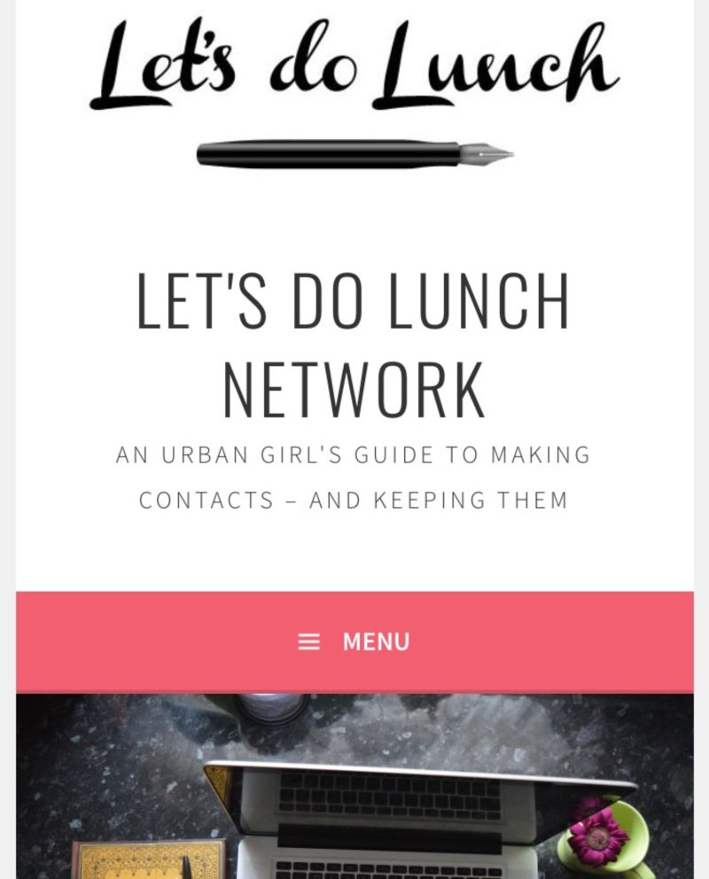 Let's do Lunch: An Urban Girl's Guide to Making Contacts and Keeping Them
