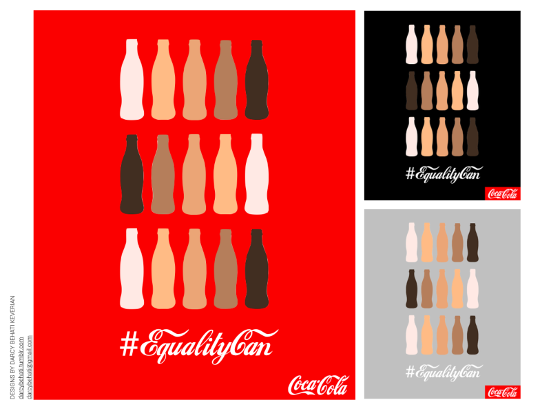 Coca Cola #EqualityCan Campaign (Designed by Darcy Behati Keverian)