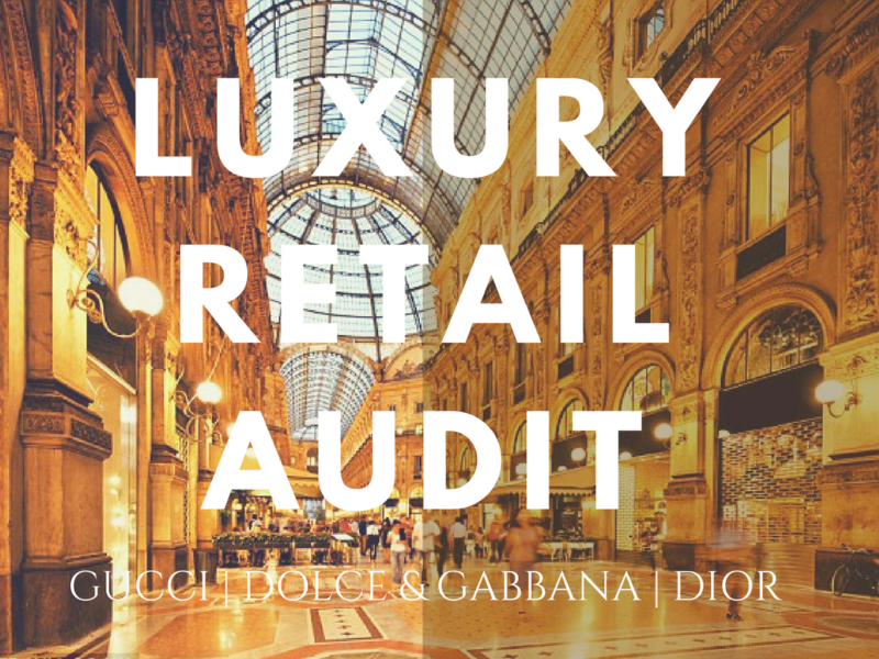 Luxury Brand Retail Audit '17