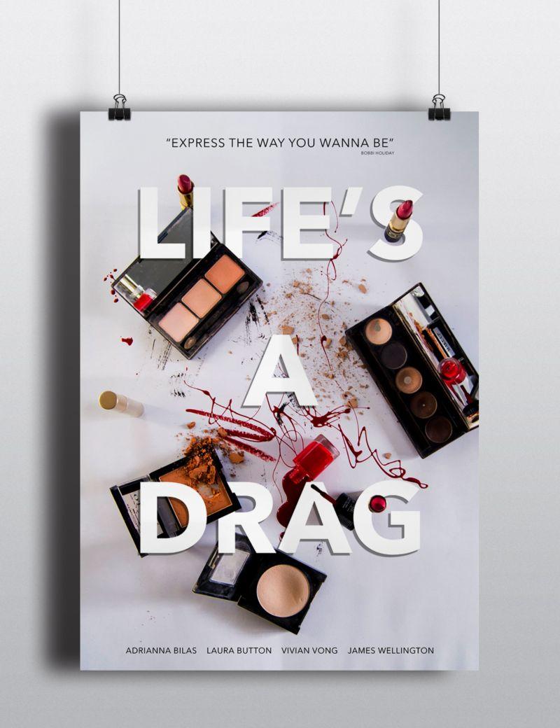 Life's A Drag: A Documentary