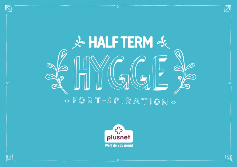 Plusnet: Half Term Hygge DM