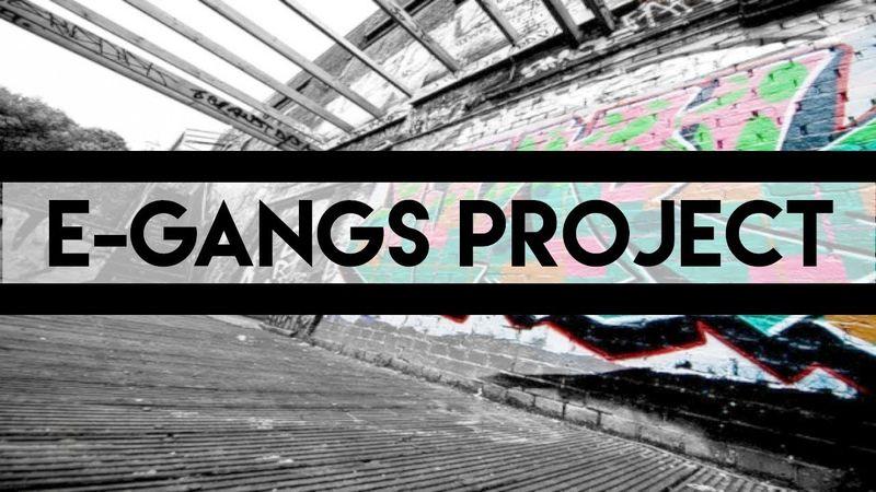 E-Gangs Project