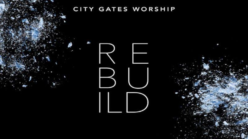 City Gates Church 'Rebuild' Album Release