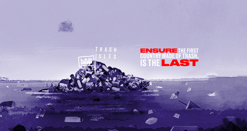 THE TRASH ISLES - LADbible creates a country to drive a movement around plastic pollution
