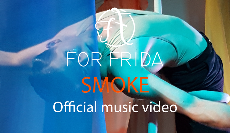 For Frida - SMOKE - Official music video