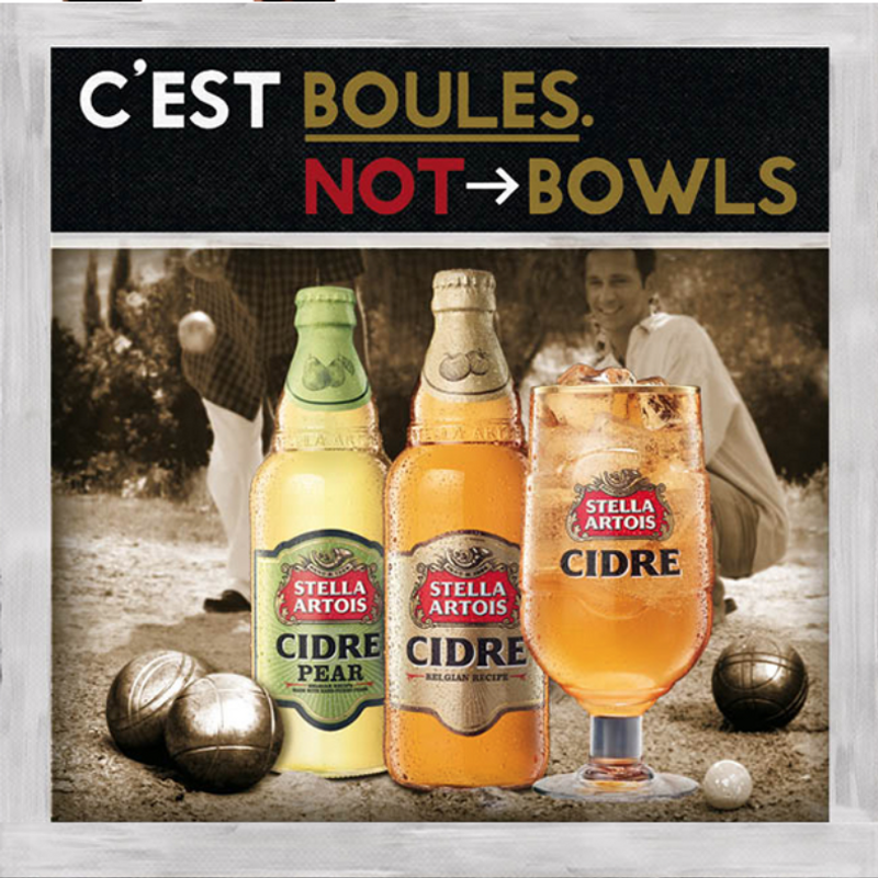 STELLA ARTOIS - CIDRE NOT CIDER: BOULES NOT BOWLS