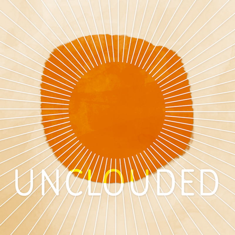Unclouded | Podcast