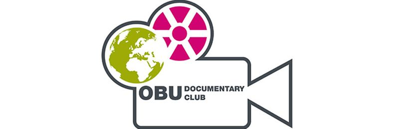 OBU Documentary Club at Oxford B. University screens documentaries made by independent film makers addressing a wide range of cultural, political and social issues.