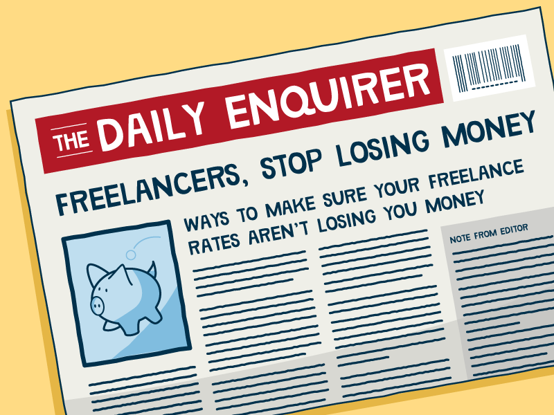 How to make sure your freelance rates aren't losing you money