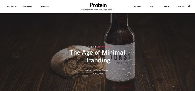Protein: 'The Age of Minimal Branding'