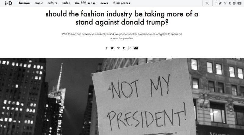 i-D: Should The Fashion Industry Be Taking More Of A Stand Against Trump