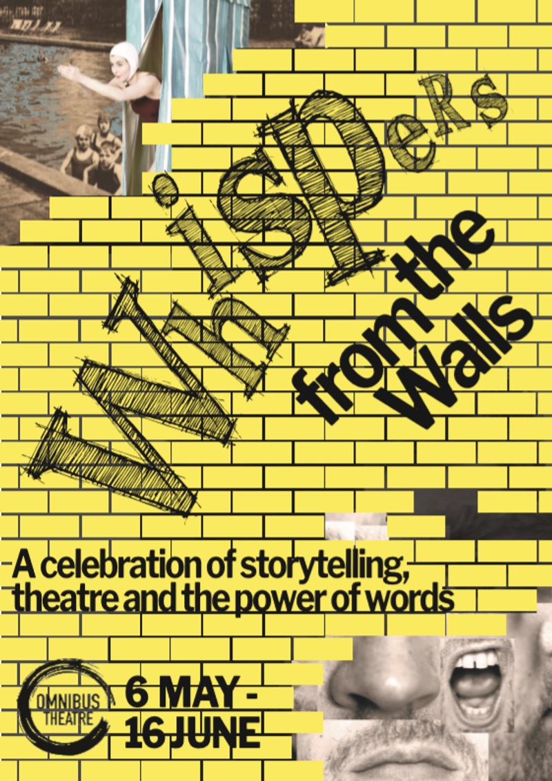 Whispers From the Walls - Omnibus Theatre festival