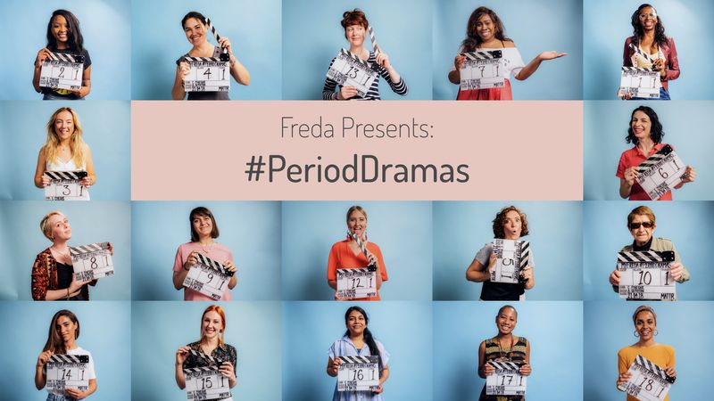 MyFreda presents: #PeriodDramas