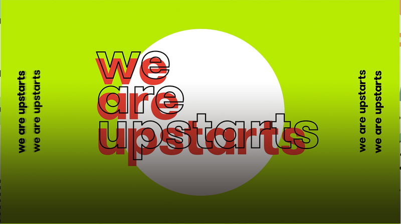 We Are Upstarts