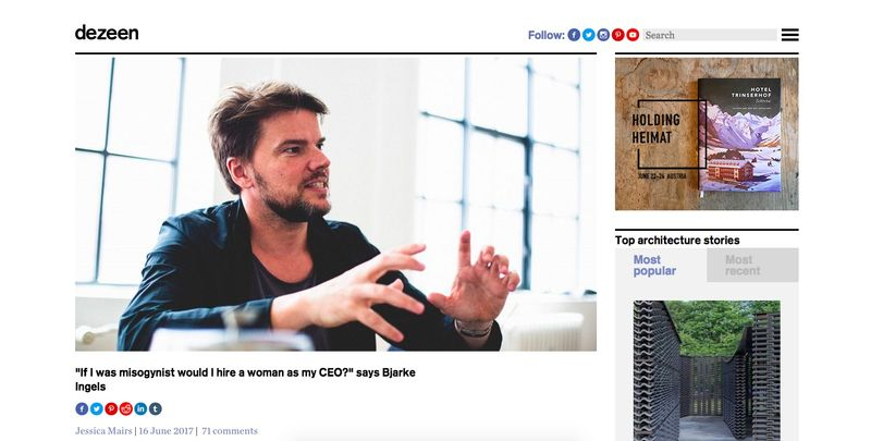 """If I was misogynist would I hire a woman as my CEO?"" says Bjarke Ingels"