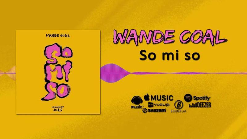 Wande Coal - So Mi So (Music Video)