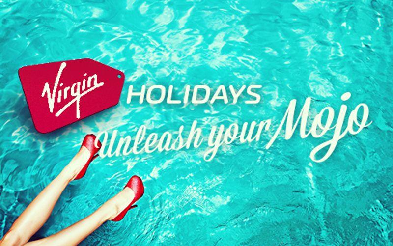 Virgin Holidays 'Unleash Your Mojo' campaign