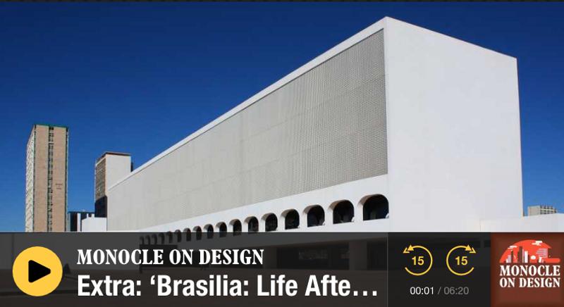 Monocle On Design: Brasilia