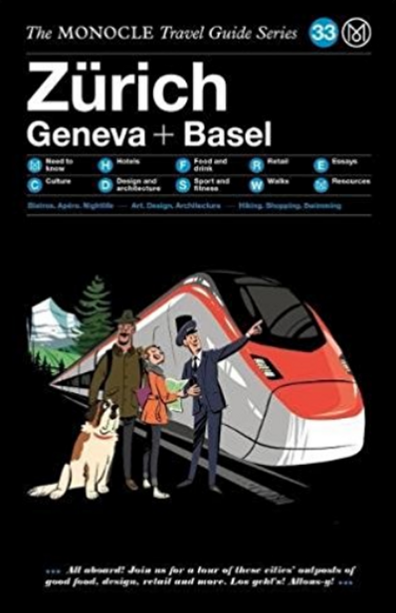 Monocle Guide to Zürich, Basel and Geneva