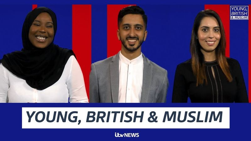Young, British and Muslim | ITV News