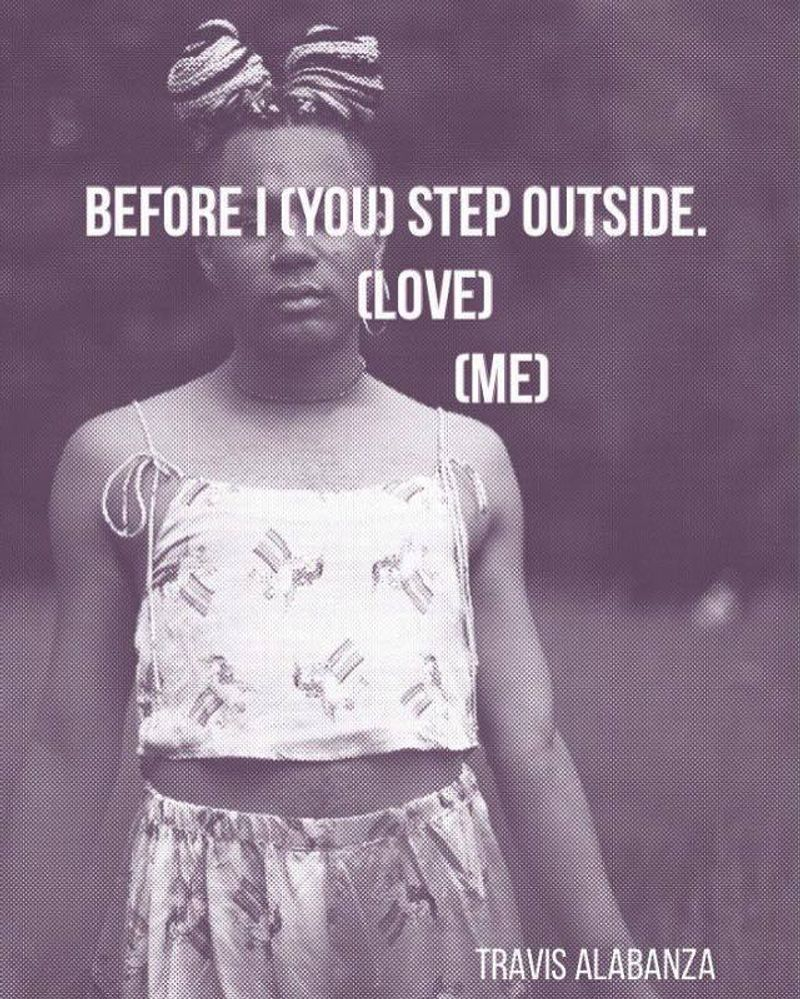'Before I step Outside (you love me')