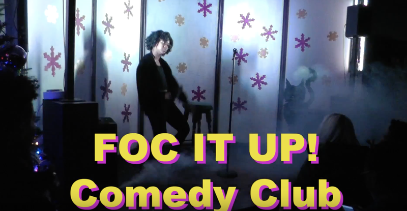 The FOC IT UP Comedy Club