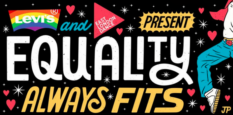 Levi's x East London Dance present: Equality Always Fits