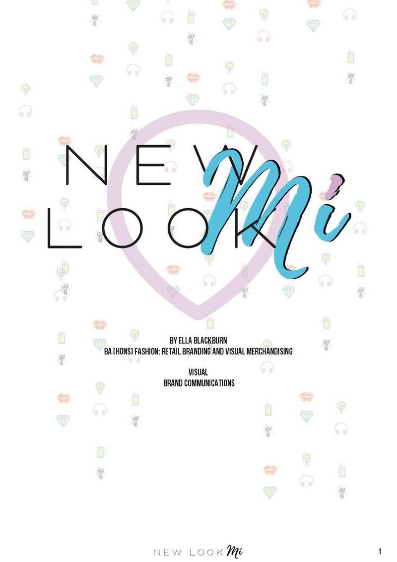 New Look Mi (University Project)