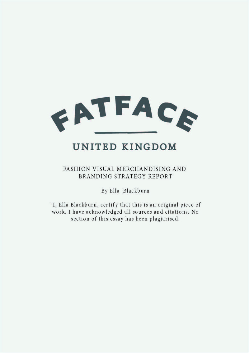 Business Strategy : FatFace  (2 part University Research Project)