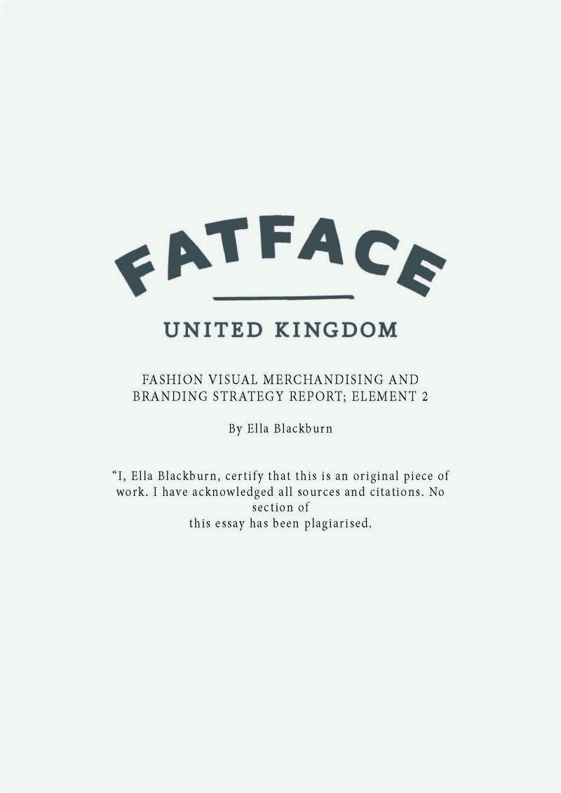 Creative Strategy: FatFace (2 Part University Project)