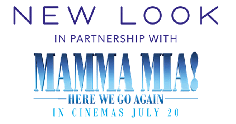 New Look | In Partnership with MAMMA MIA! HERE WE GO AGAIN