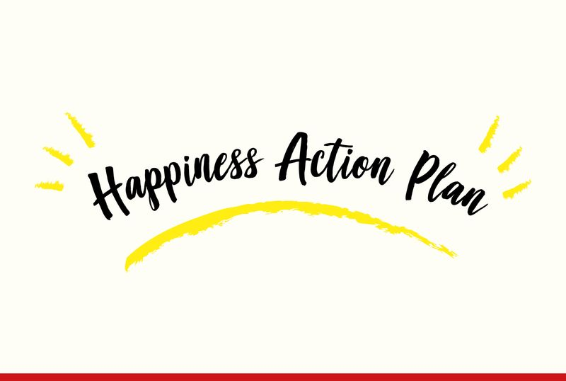 Happiness Action Plans