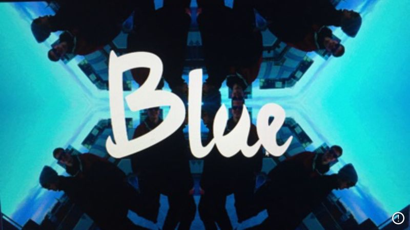 Blue - Music video